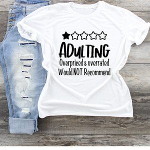 Adulting Would Not Recommend